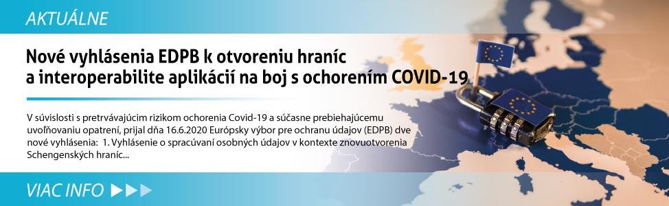 Nové vyhlásenia EDPB k otvoreniu hraníc a interoperabilite aplikácií na boj s ochorením COVID-19