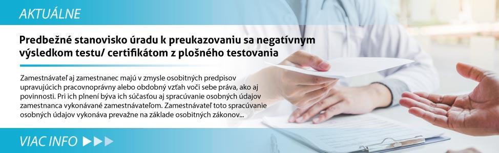Predbe¾né stanovisko úradu k preukazovaniu sa negatívnym výsledkom testu/ certifikátom z plo¹ného testovania